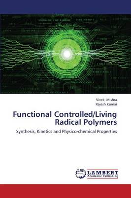 Functional Controlled/Living Radical Polymers (Paperback)