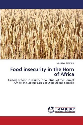 Food Insecurity in the Horn of Africa (Paperback)