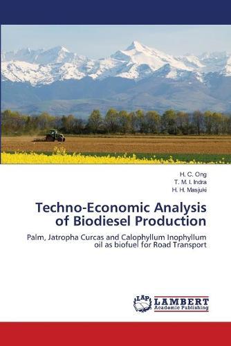 Techno-Economic Analysis of Biodiesel Production (Paperback)