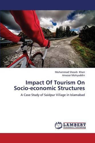 Impact of Tourism on Socio-Economic Structures (Paperback)