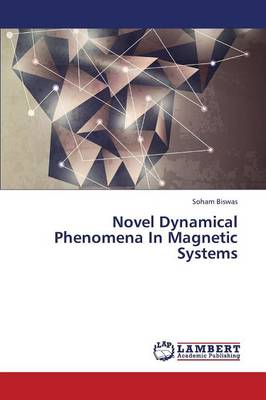 Novel Dynamical Phenomena in Magnetic Systems (Paperback)