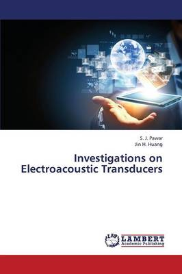 Investigations on Electroacoustic Transducers (Paperback)