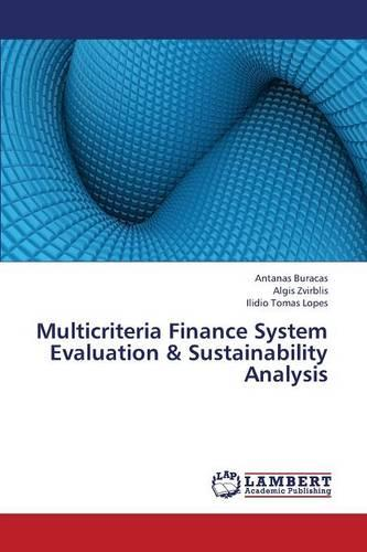 Multicriteria Finance System Evaluation & Sustainability Analysis (Paperback)