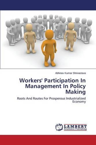 Workers' Participation in Management in Policy Making (Paperback)