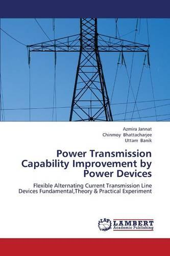 Power Transmission Capability Improvement by Power Devices (Paperback)