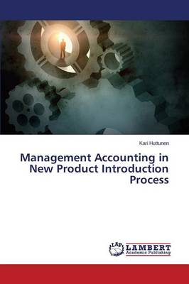 Management Accounting in New Product Introduction Process (Paperback)