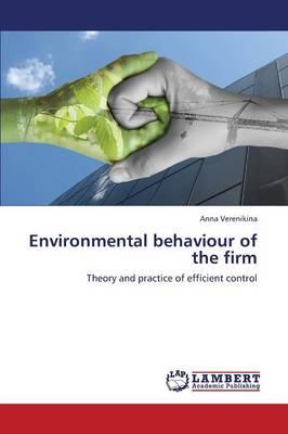Environmental Behaviour of the Firm (Paperback)