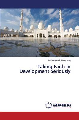 Taking Faith in Development Seriously (Paperback)