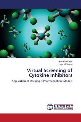 Virtual Screening of Cytokine Inhibitors (Paperback)