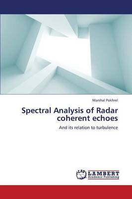 Spectral Analysis of Radar Coherent Echoes (Paperback)