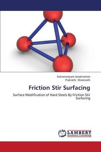 Friction Stir Surfacing (Paperback)