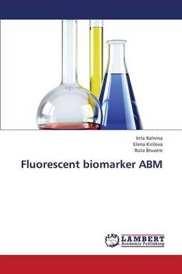 Fluorescent Biomarker Abm (Paperback)