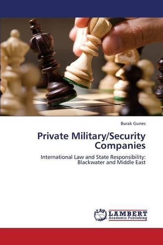 Private Military/Security Companies (Paperback)