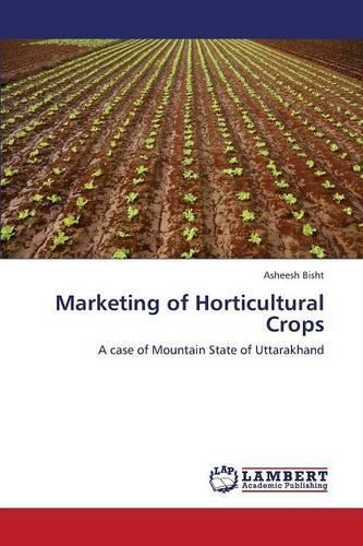 Marketing of Horticultural Crops (Paperback)