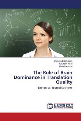The Role of Brain Dominance in Translation Quality (Paperback)