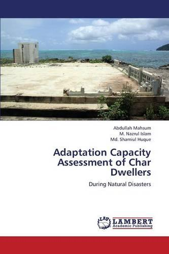 Adaptation Capacity Assessment of Char Dwellers (Paperback)