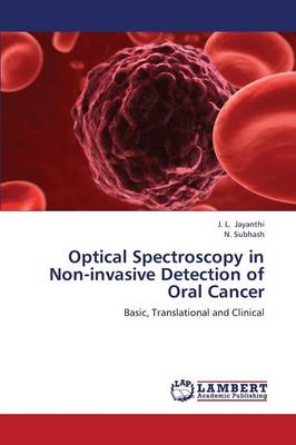 Optical Spectroscopy in Non-Invasive Detection of Oral Cancer (Paperback)