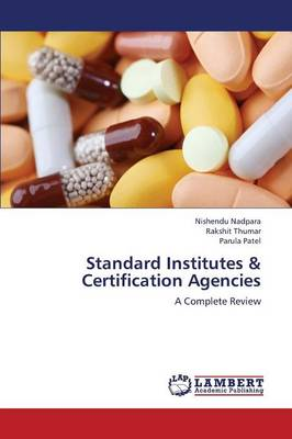 Standard Institutes & Certification Agencies (Paperback)