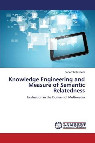 Knowledge Engineering and Measure of Semantic Relatedness (Paperback)