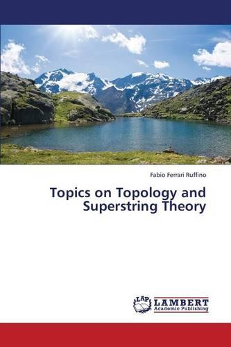 Topics on Topology and Superstring Theory (Paperback)