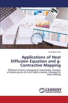 Applications of Heat Diffusion Equation and G-Contractive Mapping (Paperback)