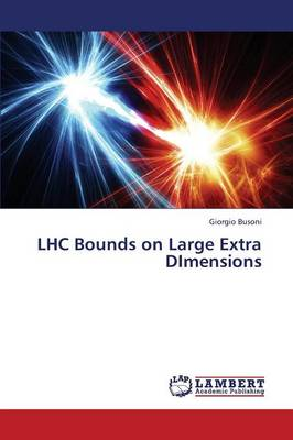 Lhc Bounds on Large Extra Dimensions (Paperback)