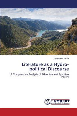 Literature as a Hydro-Political Discourse (Paperback)