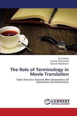 The Role of Terminology in Movie Translation (Paperback)