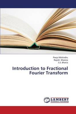Introduction to Fractional Fourier Transform (Paperback)