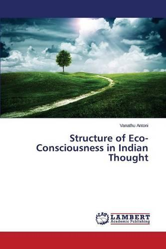 Structure of Eco-Consciousness in Indian Thought (Paperback)