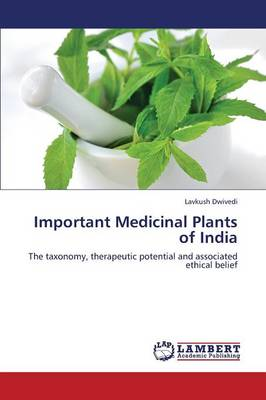 Important Medicinal Plants of India (Paperback)