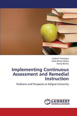 Implementing Continuous Assessment and Remedial Instruction (Paperback)