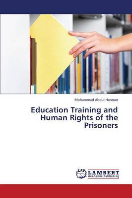 Education Training and Human Rights of the Prisoners (Paperback)