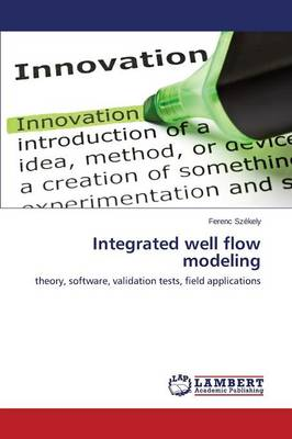 Integrated Well Flow Modeling (Paperback)