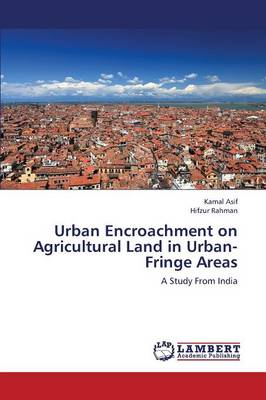 Urban Encroachment on Agricultural Land in Urban-Fringe Areas (Paperback)