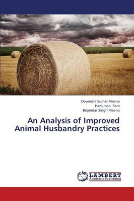 An Analysis of Improved Animal Husbandry Practices (Paperback)
