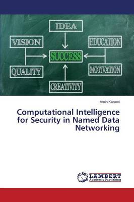 Computational Intelligence for Security in Named Data Networking (Paperback)