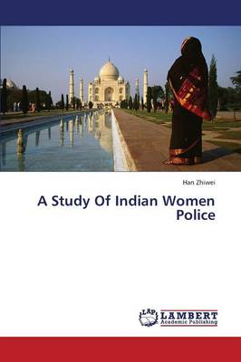 A Study of Indian Women Police (Paperback)