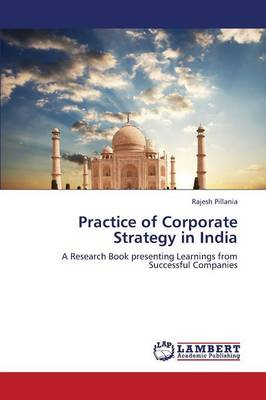 Practice of Corporate Strategy in India (Paperback)