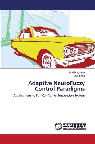 Adaptive Neurofuzzy Control Paradigms (Paperback)