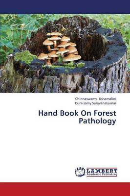 Hand Book on Forest Pathology (Paperback)