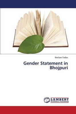 Gender Statement in Bhojpuri (Paperback)