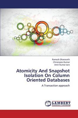 Atomicity and Snapshot Isolation on Column Oriented Databases (Paperback)