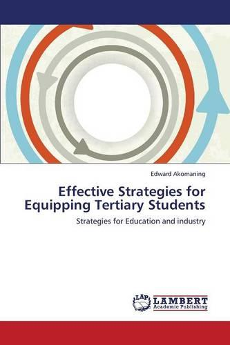 Effective Strategies for Equipping Tertiary Students (Paperback)