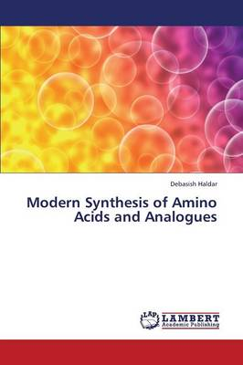 Modern Synthesis of Amino Acids and Analogues (Paperback)
