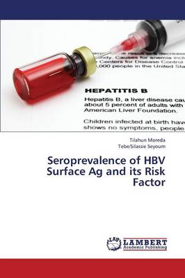 Seroprevalence of Hbv Surface AG and Its Risk Factor (Paperback)