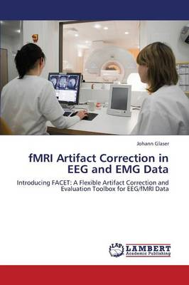 Fmri Artifact Correction in Eeg and Emg Data (Paperback)