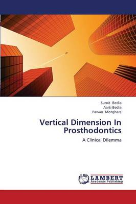 Vertical Dimension in Prosthodontics (Paperback)