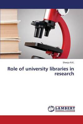 Role of University Libraries in Research (Paperback)