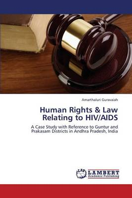 Human Rights & Law Relating to HIV/AIDS (Paperback)
